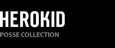 Herokid Posse Collection